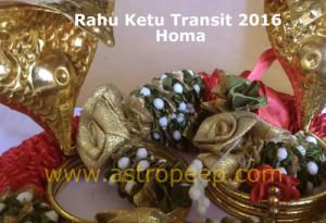 Rahu ketu transit 2016 Homa and Pooja