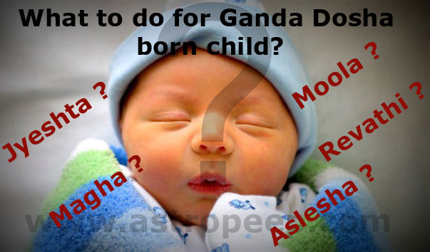 Ganda Moola Dosha - Mula Dosha Remedies - AstroPeep com
